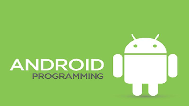 Hướng dẫn lập trình android cơ bản tới nâng cao
