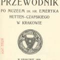 PRZEWODNIK PO MUZEUM im. hr. EMERYKA HUTTEN-CZAPSKIEGO W KRAKOWIE 1908
