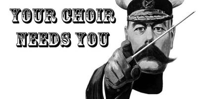 Your Choir Needs You