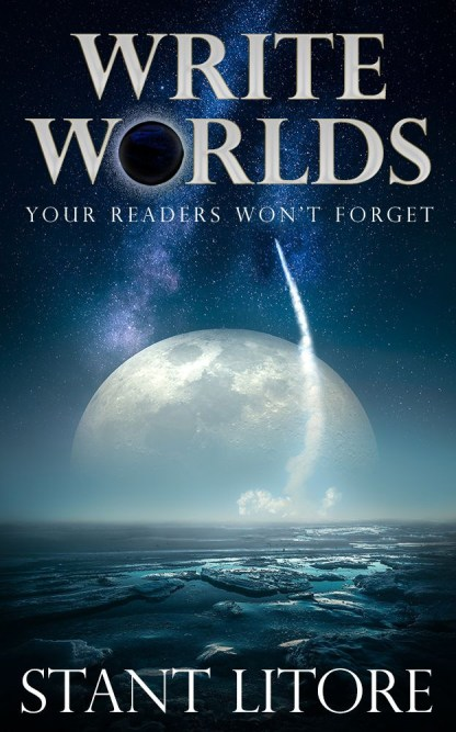 Book Cover: Write Worlds Your Readers Won't Forget