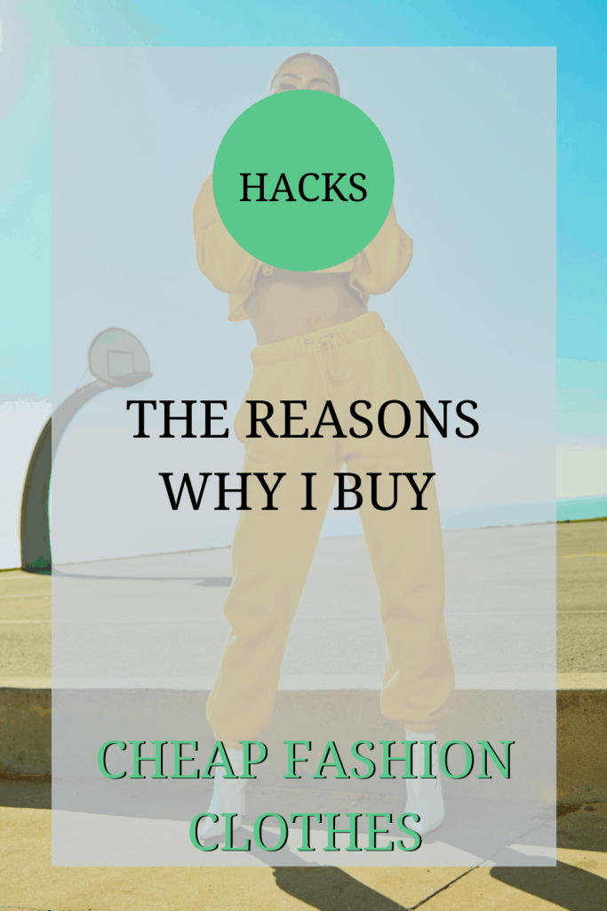 The image shows a woman, posing for a picture, wearing a yellow tracksuit on a beach. The text over the image reads: 'hacks: the reasons why I buy cheap fashion clothes'.