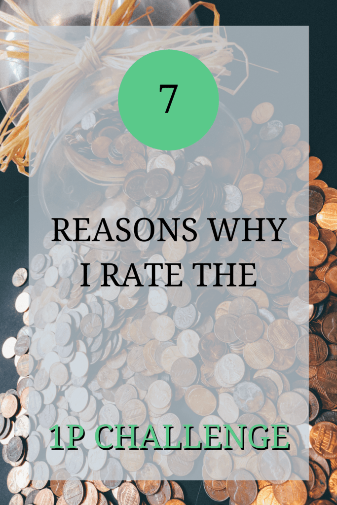 The image shows a pile of pennies. Over the image, the text reads: '7 reasons why I rate the 10 challenge'.
