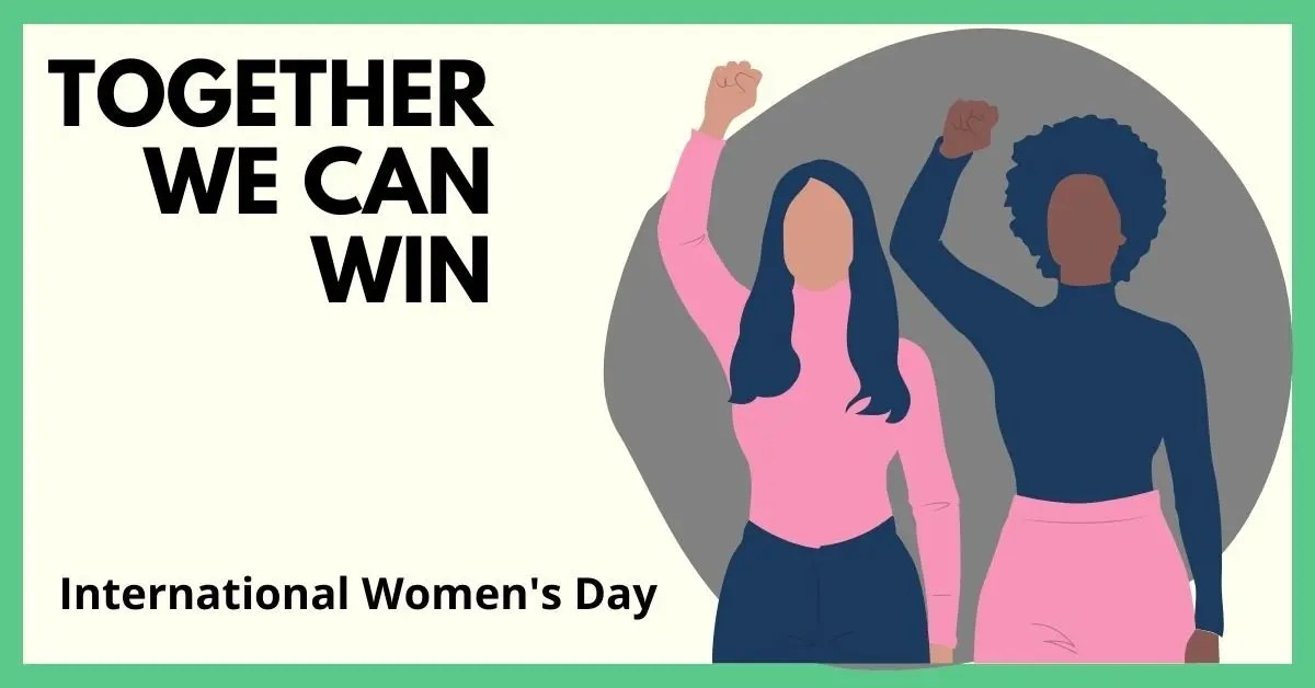 Closing the gender pay gap - 8 things you can do - image with two women. Text reads_ together we can win - International Womens Day