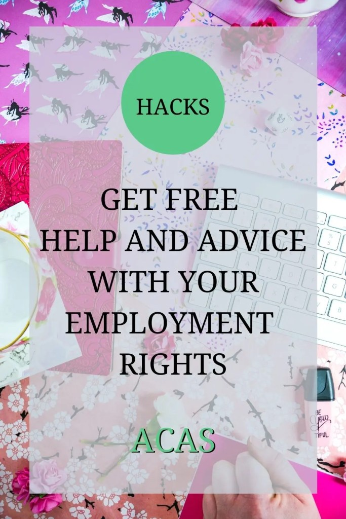 hacks - get free help and advice with your employment rights - ACAS