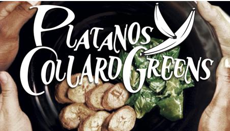 Platanos & Collard Greens