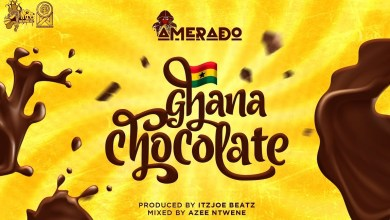 Photo of Amerado – Ghana Chocolate (Prod. By IzJoe Beatz)