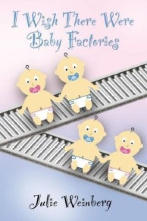 Review: I Wish There Were Baby Factories