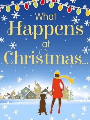 What Happens at Christmas… Release Day Blitz