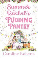 Blog Tour: Summer At Rachel's Pudding Pantry