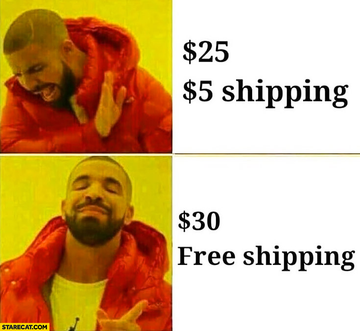 Drake Meme Online Shopping 25 Dollars Plus 5 Dollars