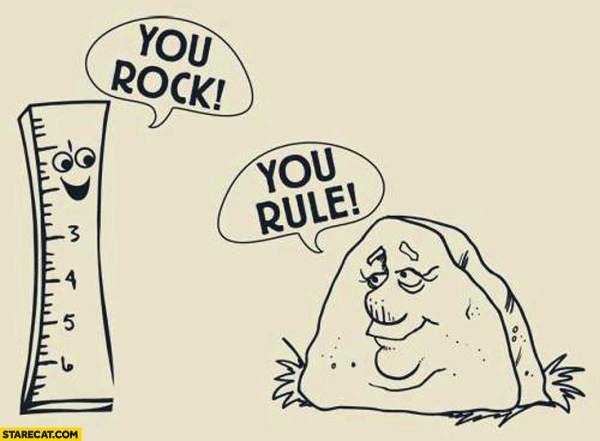 You rock you rule ruler stone | StareCat.com