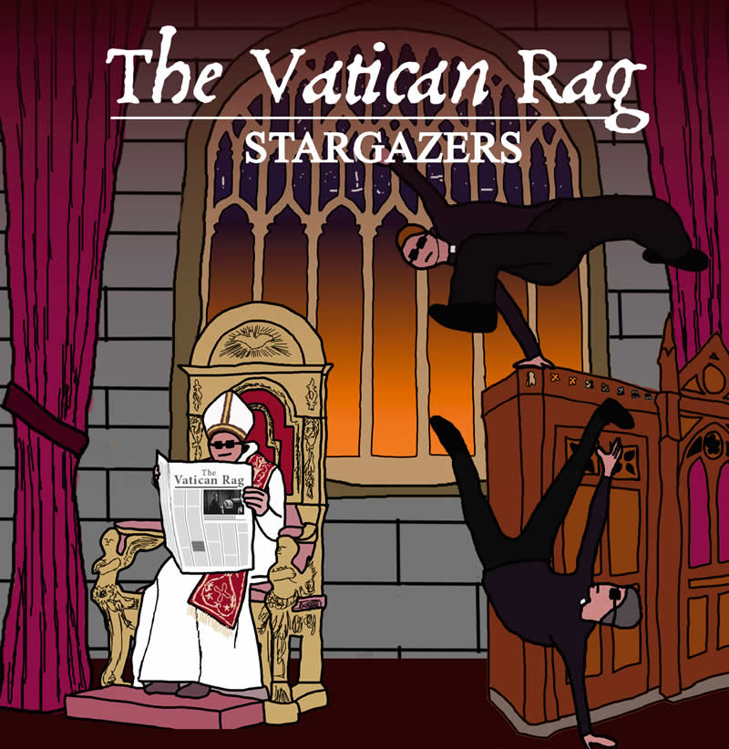 Stargazers Single Vatican Rag