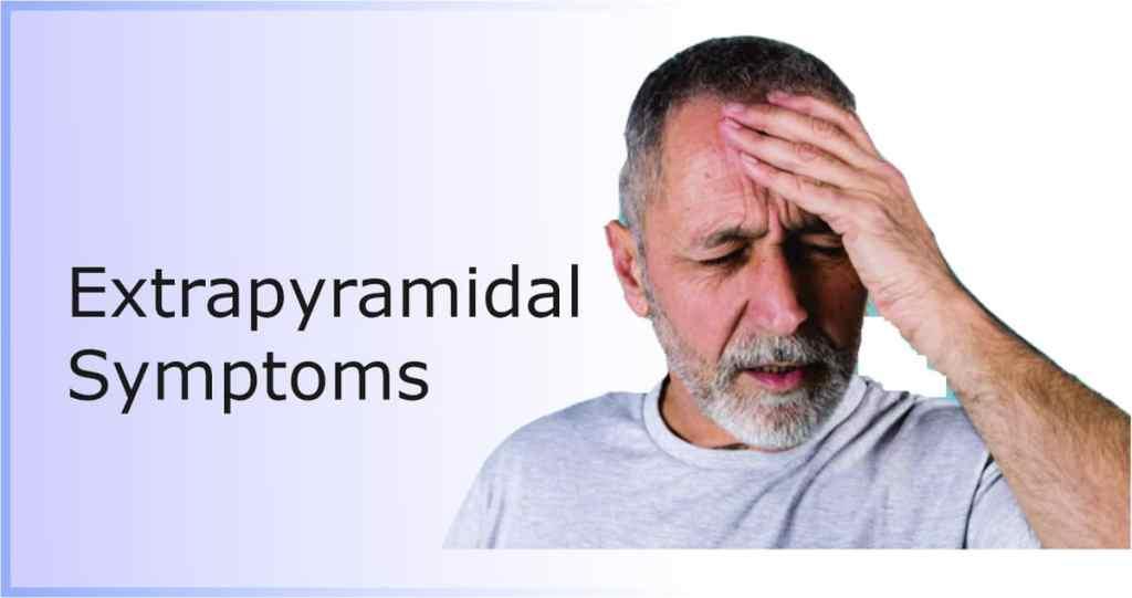 extrapyramidal side effects of antipsychotics