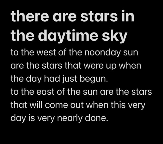 there are stars in the daytime sky