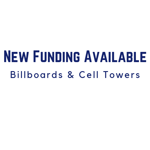 Funding for Billboards and Cell Towers