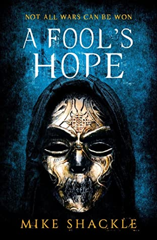 A Fool's Hope by Mike Shackle
