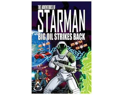 Big Oil Strikes Back!, The Adventures of Starman, SpaceX Starman, Starman, Starman Comic Book, Starman Comic, Adventures of Starman