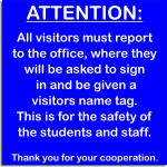Signage - School Visitor Sign