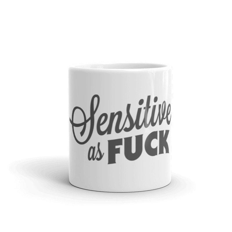 Sensitive as Fuck Mug