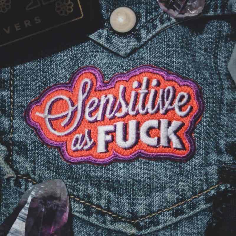 Sensitive as Fuck Patch