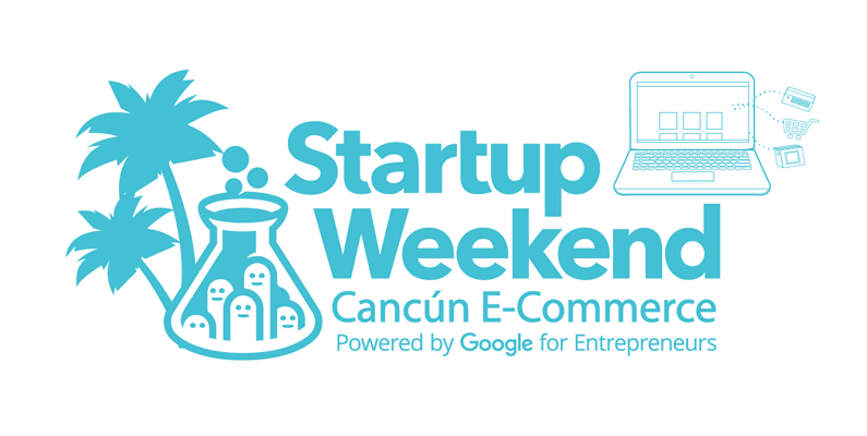 Startup Weekend Cancún: 54 horas para transformar tu idea en realidad