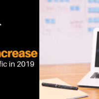5 Ways to Increase Your Blog Traffic in 2019