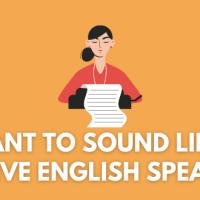 sound like a native english speaker