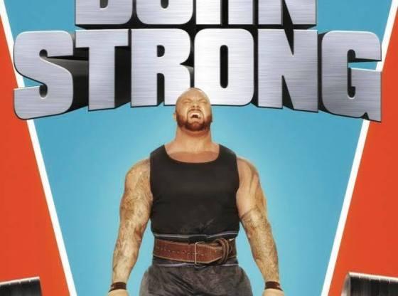 Born Strong Film Revie...