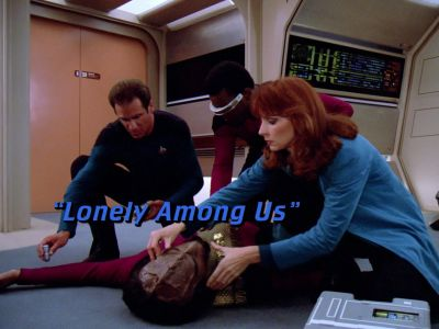 "Star Trek: The Next Generation S01E07 ""Lonely Among Us"""