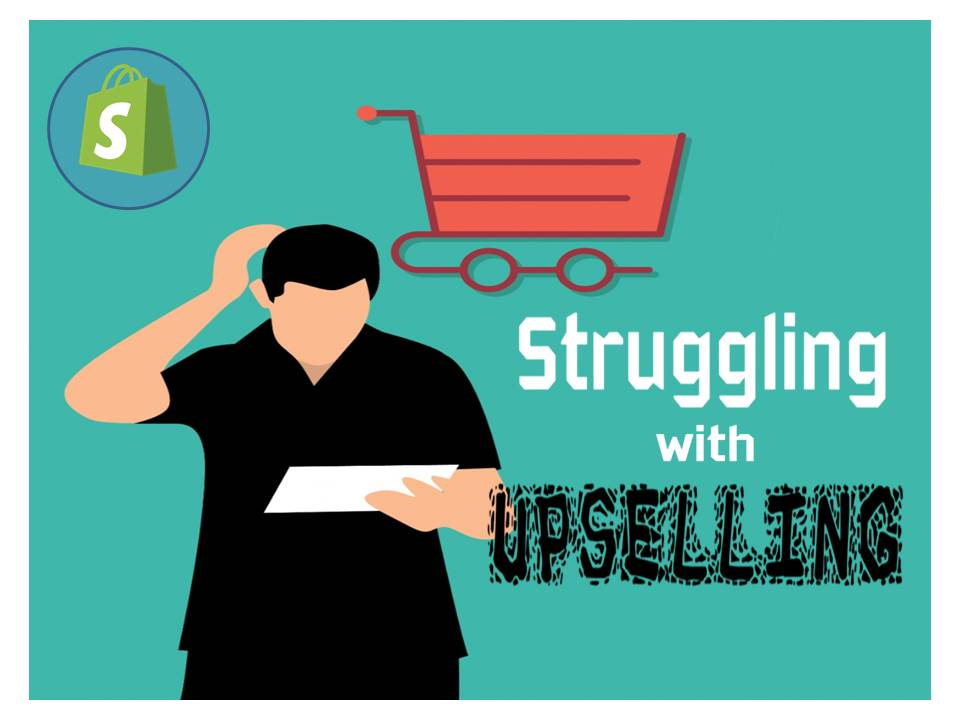 struggling with upselling