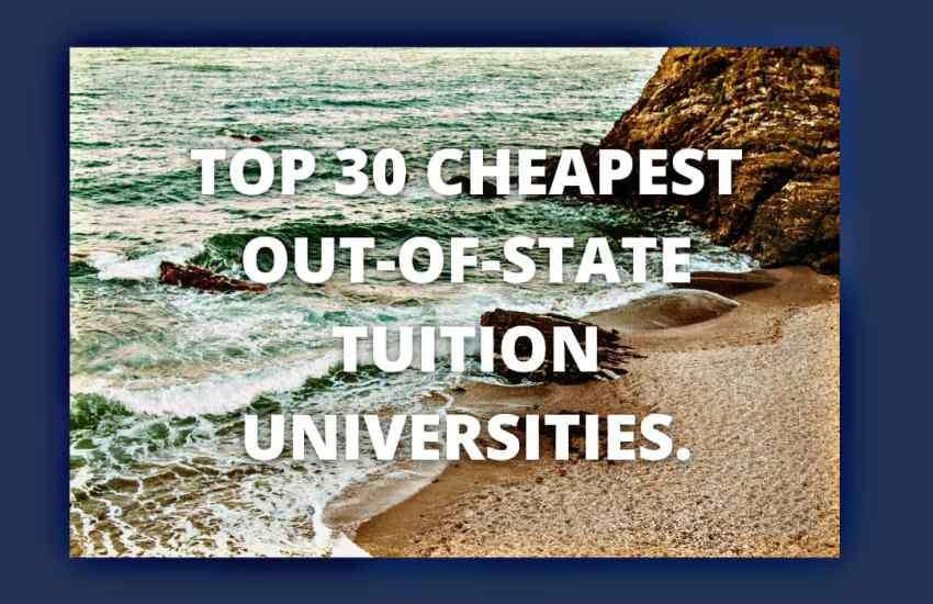 Cheapest Out-of-State Tuition Universities