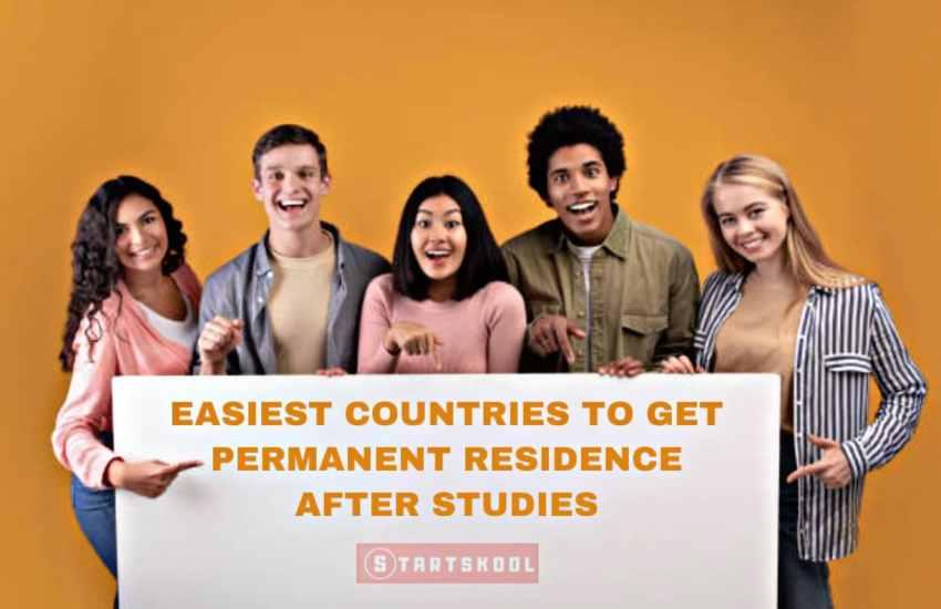 10 Easiest Countries To Get PR After Studies