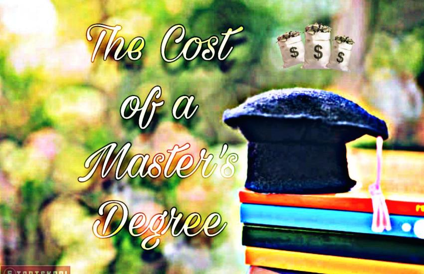 Cost of a Master's Degree