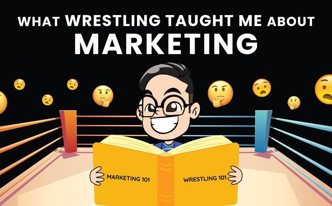 Time to Play the Game – Things Professional Wrestling Taught Me About Marketing