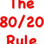 Why The Eighty Twenty Rule Rocks!