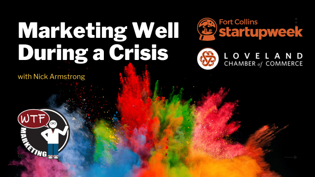 Marketing Well During a Crisis