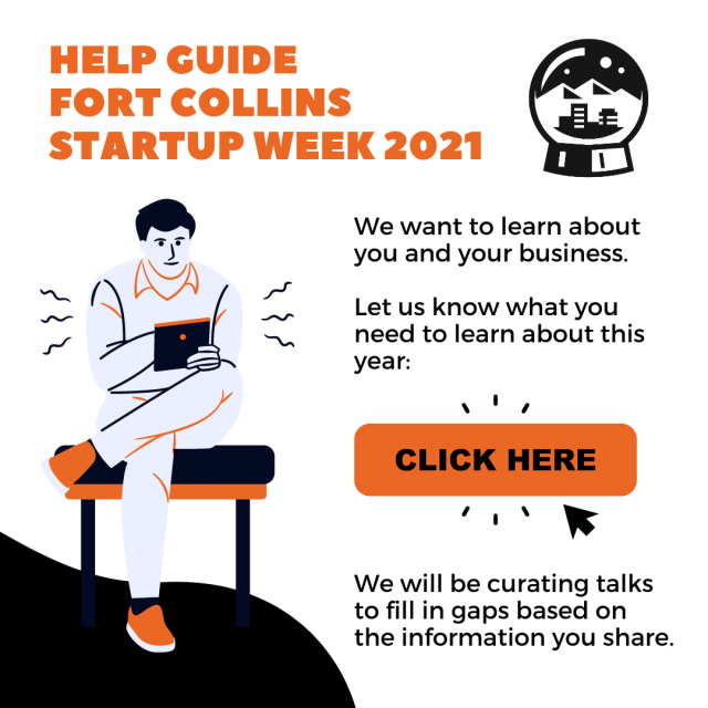 Wanna help guide content at Fort Collins Startup Week?