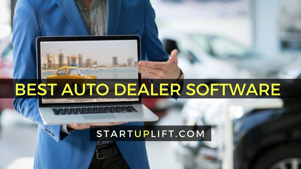 Best Auto Dealer Software