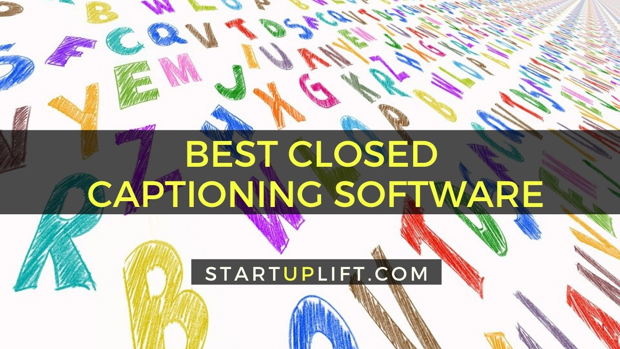 Best Closed Captioning Software