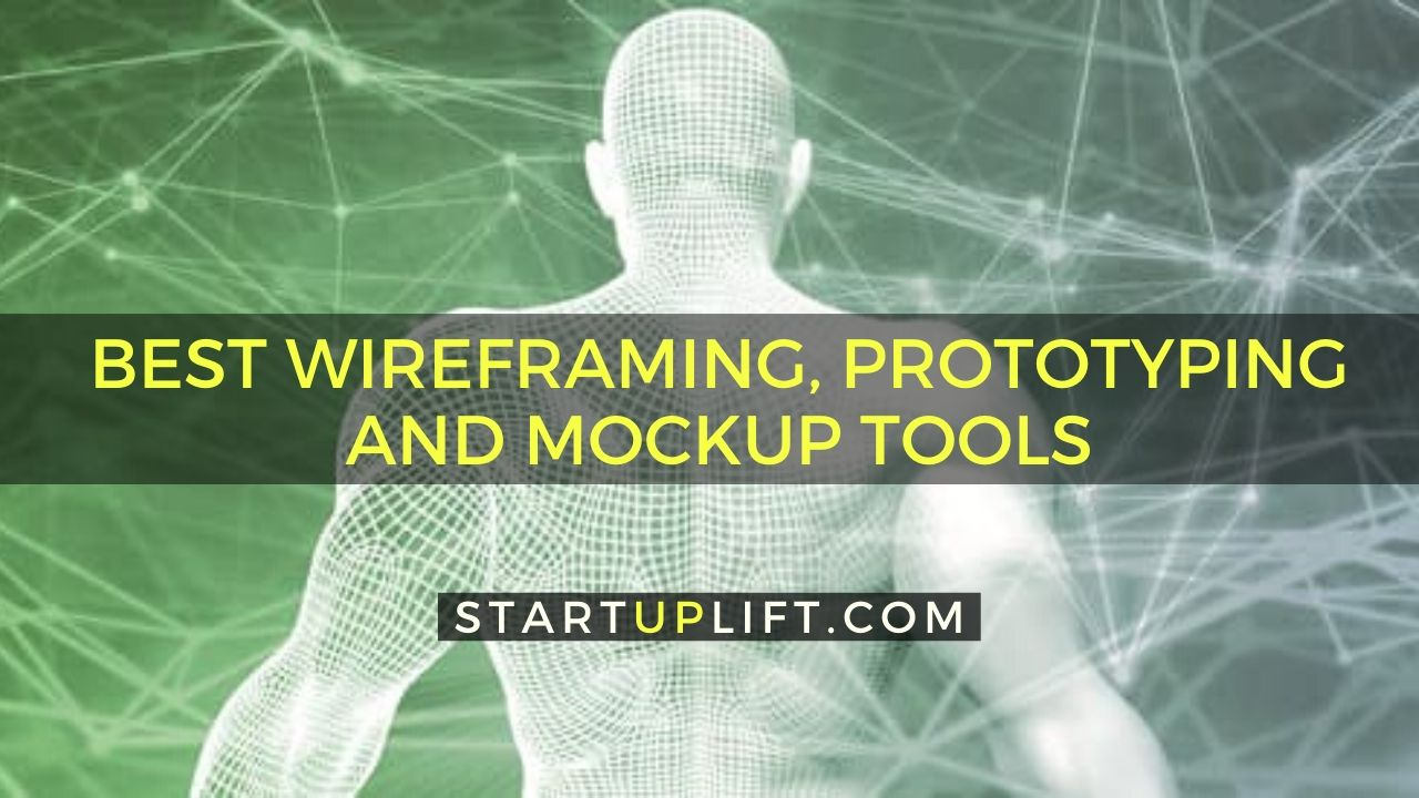Best Wireframing, Prototyping and Mockup Tools
