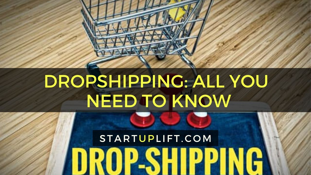 All You Need to Know About Dropshipping