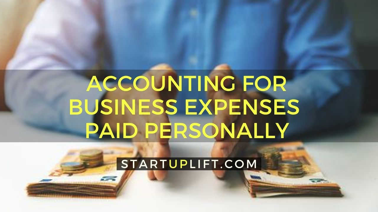 Accounting for Business Expenses Paid Personally