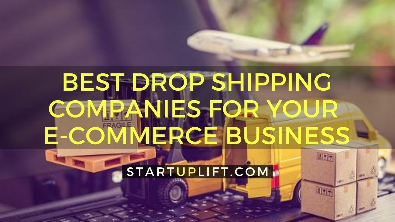Best Drop Shipping Companies for Your eCommerce Business