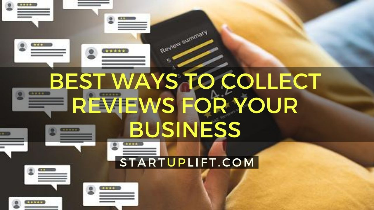 Best Ways to Collect Reviews for Your Business