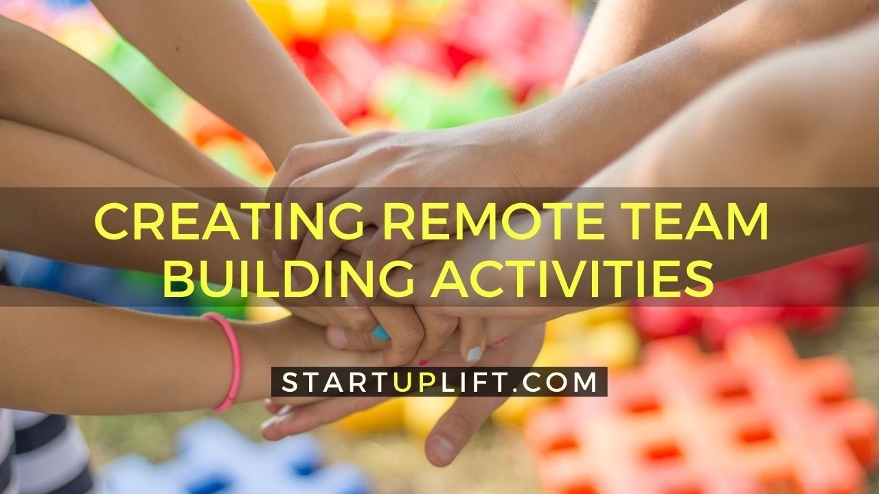 Creating Remote Team Building Activities