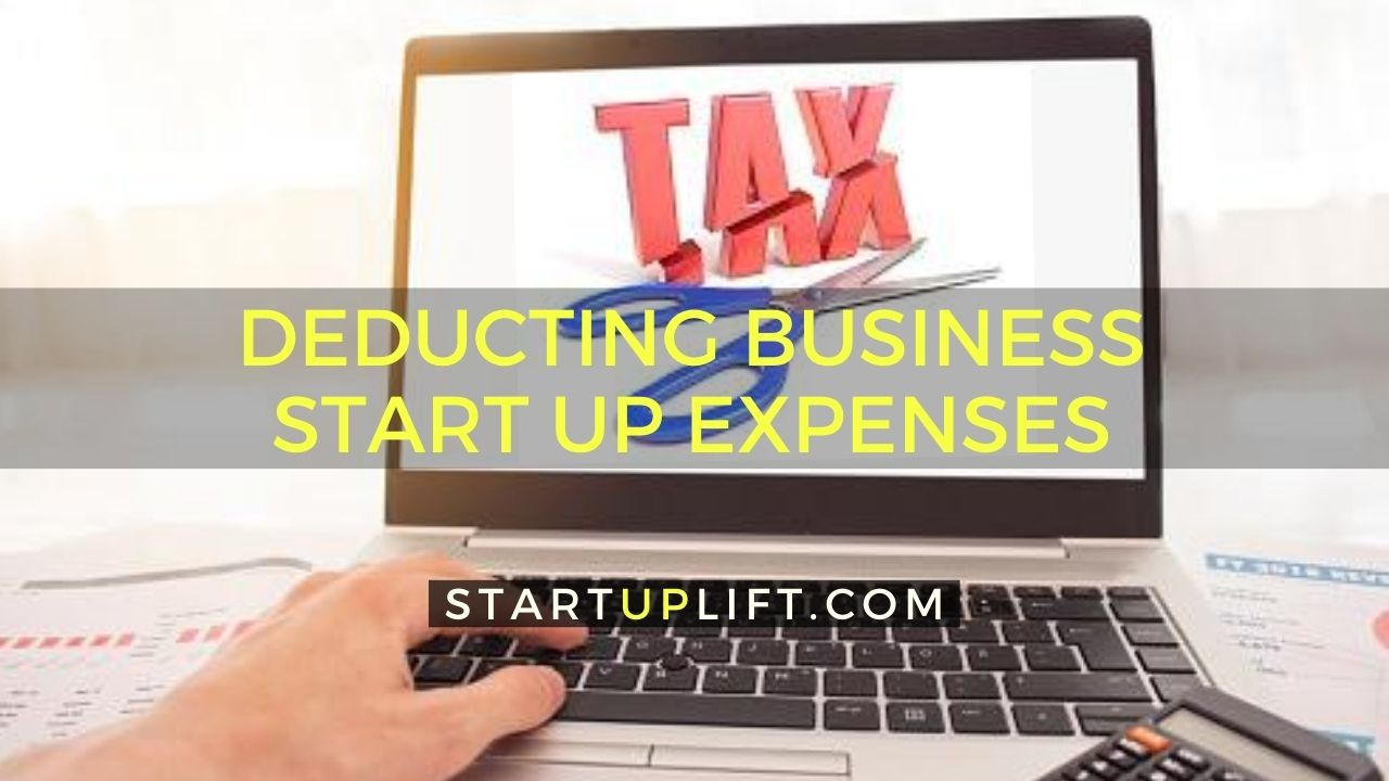 Deducting Business Start Up Expenses