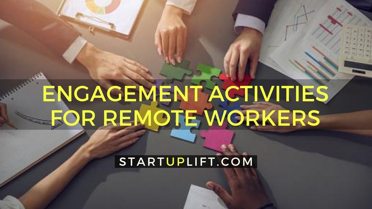 Engagement Activities for Remote Workers