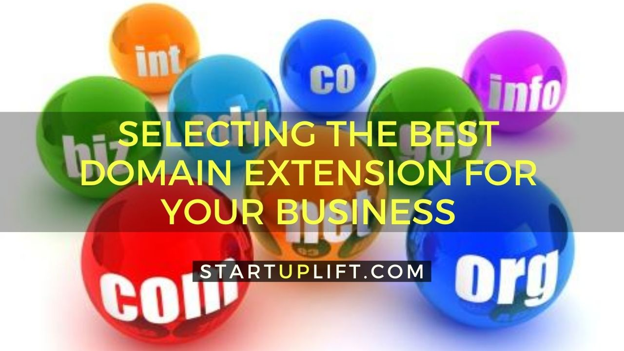 Selecting the Best Domain Extension For Your Business