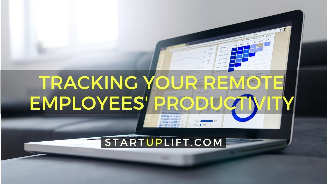 Tracking Your Remote Employees' Productivity