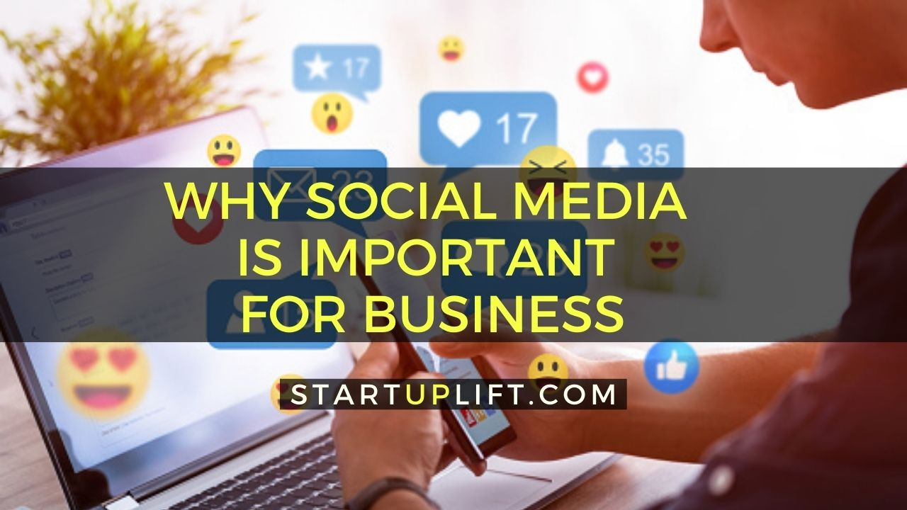 Why Social Media is Important For Business